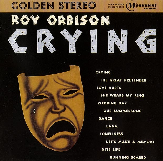 069. Crying by Roy Orbison (1961)