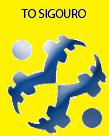 TO SIGOURO