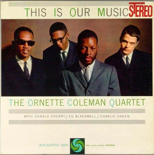 Mort de Charlie Haden Ornette+Coleman+-+(1961)+This+Is+Our+Music