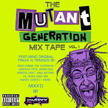 The Mutant Generation Mix-Tape Vol. 1