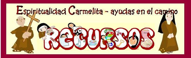 Espiritualidad Carmelita - ayudas en el camino