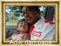 ADIK & PAPA