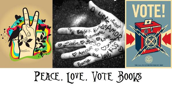 Peace, Love, Vote! Books