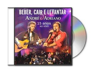 05 André e Adriano   Beber, cair e levantar (Ao vivo) Baixar Grátis