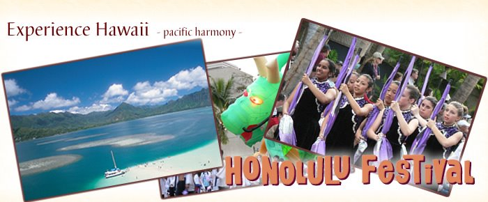 Experience Hawaii    - Enjoy Honolulu Festival -