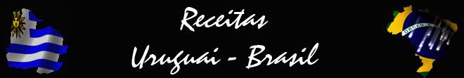 RECEITAS URUGUAI - BRASIL