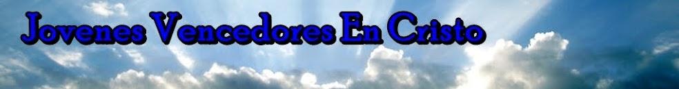 JOVENES VENCEDORES EN CRISTO
