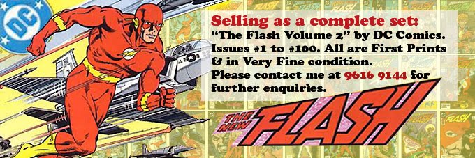 THE FLASH VOL. 2 #1-100 COMPLETE SET FOR SALE. PLEASE SMS ME AT 9616 9144 FOR ANY ENQUIRIES.