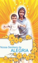 SENHORA DA ALEGRIA