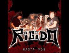 """RIGIDO """"Hasta Vos"""" (2009)"""