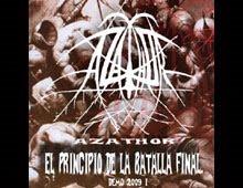 """AZATHOR """"El Principio de la Batalla Final"""" (2009)"""