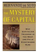 "mystery of capital why capitalism triumphs One of these few gems is the recently published book ""the mystery of capital  ""why capitalism triumphs in the west and fails everywhere else."