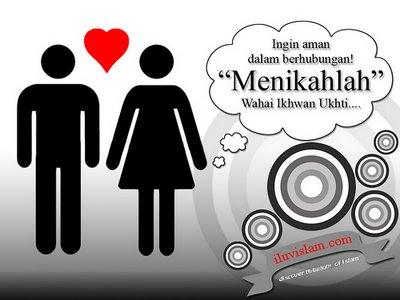 menikahlah walau di siam asal ianya sah di segi islam berbanding zina... klik imej.
