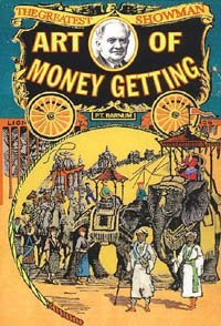 The Art of Money Getting - Phineas Taylor Barnum