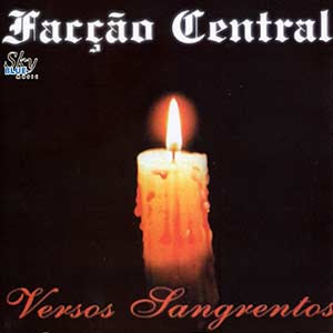 Download  musicasBAIXAR CD Facção Central – Versos Sangrentos