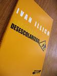 LIVRO SOCIEDADE DESESCOLARIZADA - IVAN ILLICH