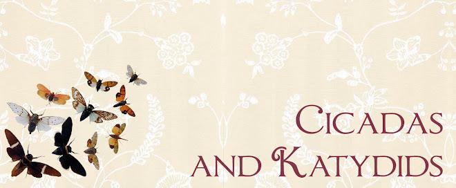 Cicadas & Katydids