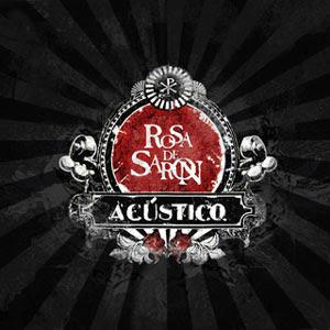 Rosa de Saron - Acústico Rosa+de+Saron+-+Ac%C3%BAstico