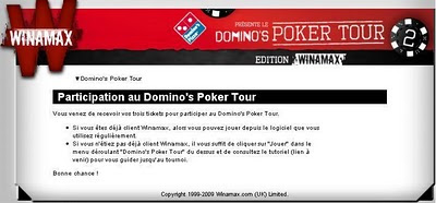 3 tickets pour Domino's Poker Tour 2010