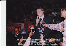 INAUGURACION DEL PRIMER CAMPEONATO MUNDIAL INTER CLUBES DE FUTSAL INFANTIL QUITO - 2004