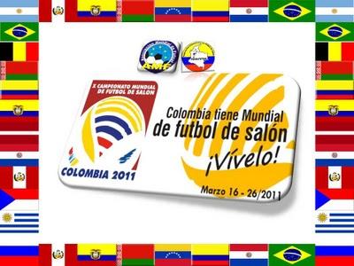 X CAMPEONATO MUNDIAL DE FUTBOL DE SALON  COLOMBIA 2011