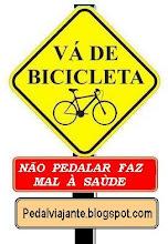 Não pedalar faz mal á saúde