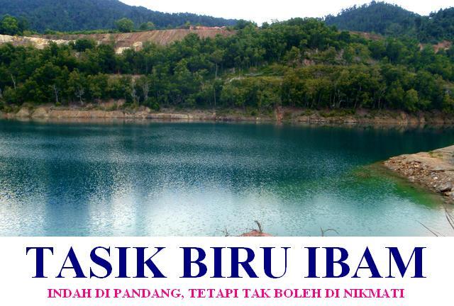 TASIK BIRU IBAM