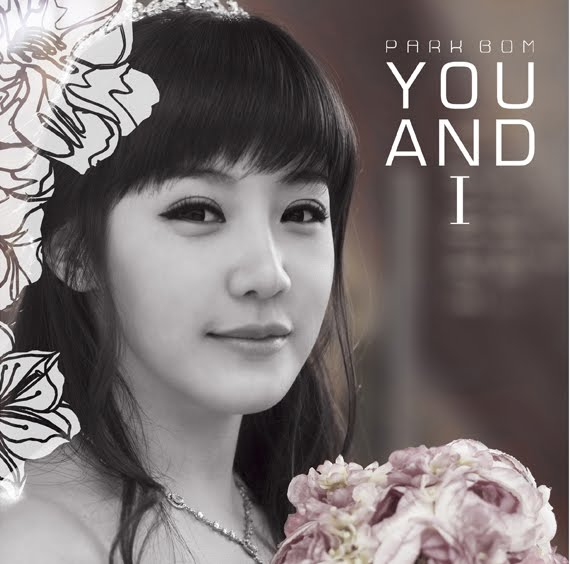 Park Bom.You And I.[Acapella]. Tracklist: You And I.[Acapella]. By KANEDA.