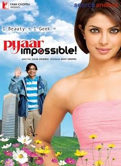 Yêu Bằng Cả Trái Tim - Pyaar Impossible! (2010) Poster