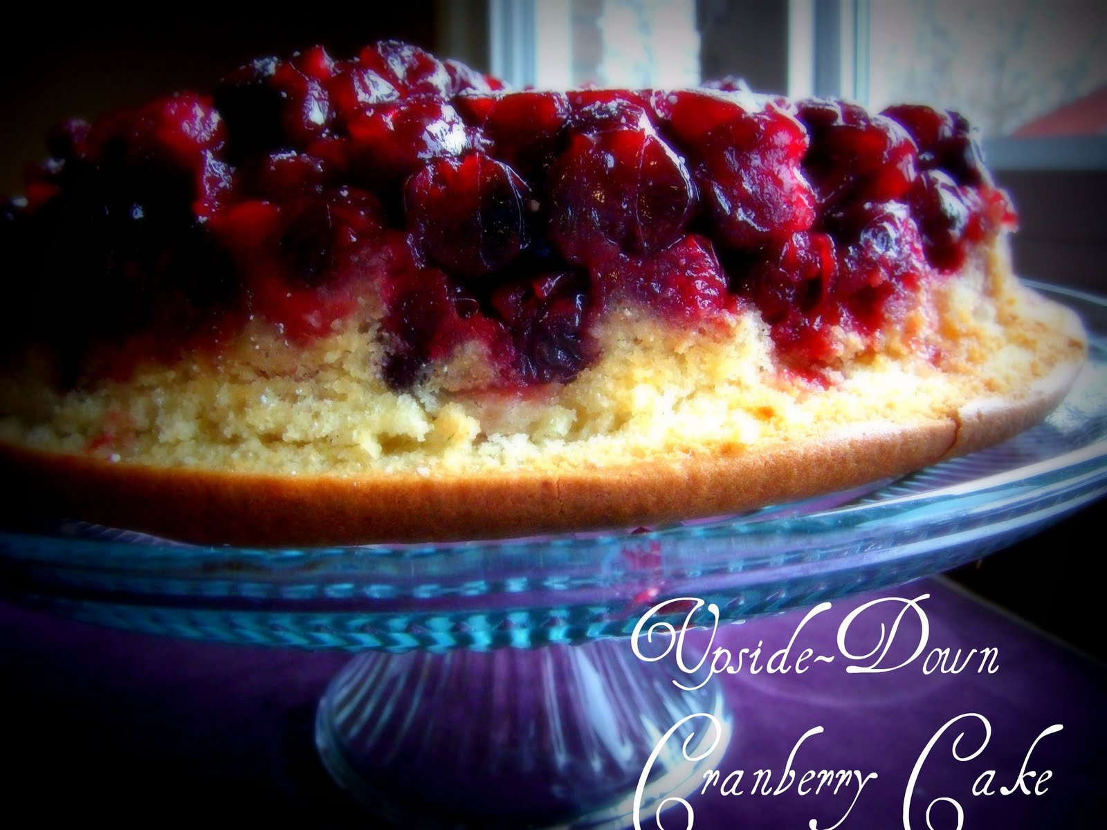 The Life of a Novice!: Upside-Down Cranberry Cake
