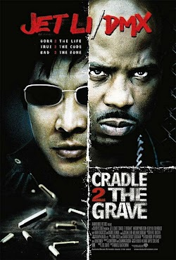 Từ Sinh Tới Tử - Cradle 2 The Grave (2003) Poster