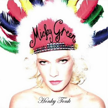 Micky Green Honky Tonk True Love