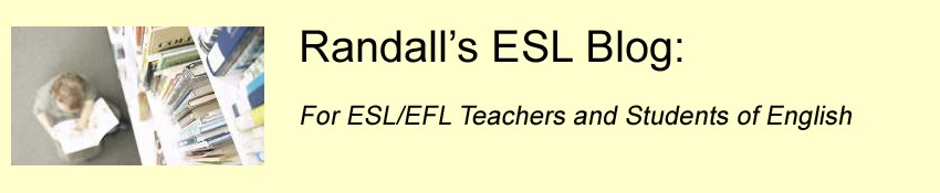 Randall's ESL Blog - For ESL/EFL Teachers and Students