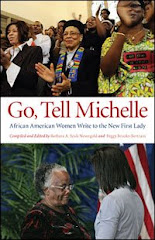 GO, TELL MICHELLE~AFRICAN AMERICAN WOMEN WRITE TO THE NEW FIRST LADY