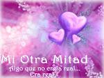 Mii Otra Miitad! =)