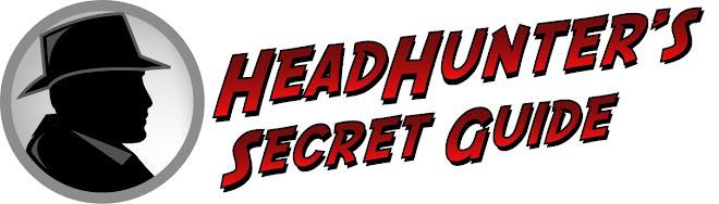 Headhunter's Secret Guide