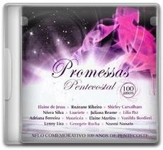 Promessas Pentecostal - 100 Anos