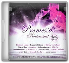 Download Promessas Pentecostal 100 Anos (2011)