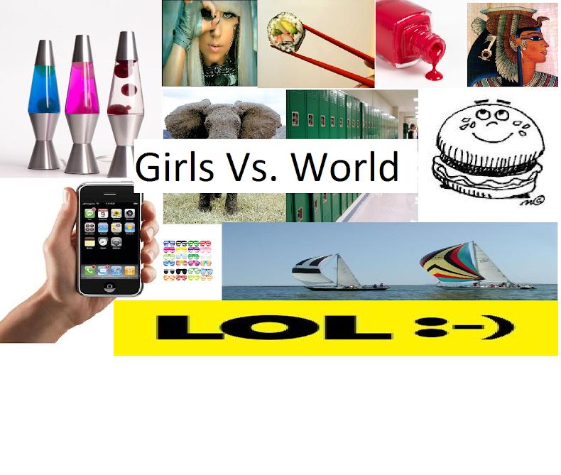 Girls Vs. World