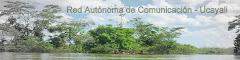 Red Autónoma de Comunicación - Ucayali