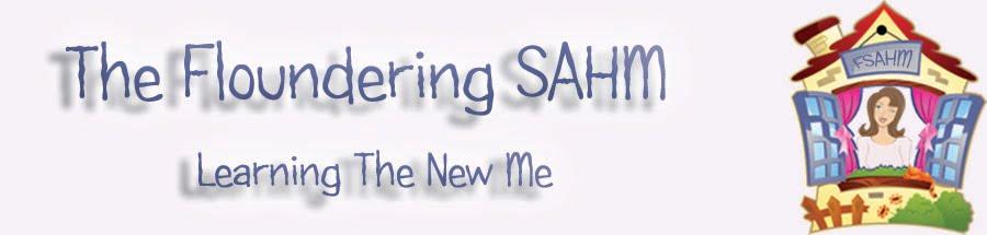 The Floundering SAHM