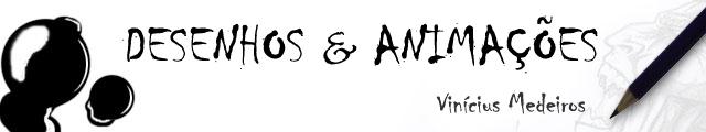 Desenhos e Animações