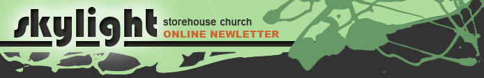 Storehouse Church Skylight: Online Newsletter