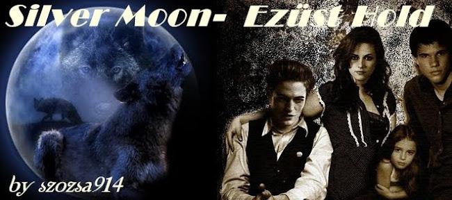 Silver Moon - Ezüst Hold