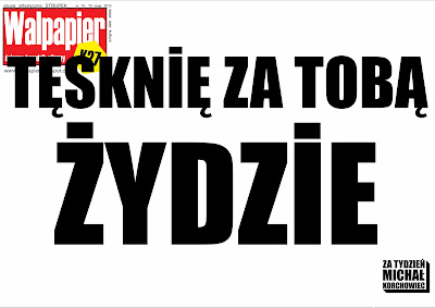 WALPAPIER numer 16 - Tęsknię za Tobą Żydzie; Rafał Betlejewski