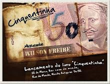 Convite lançamento do livro Cinquentinha - micro contos - de  Wilson Freire