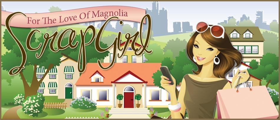 Scrapgirl - Magnolia