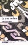 LO QUE NO FUE (novela)