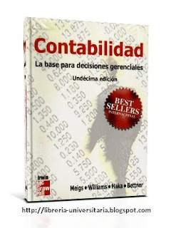 Contabilidad: La Base para Decisiones Gerenciales, 11va Edición   Robert F. Meigs, Bettner, Haka & Williams