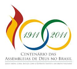 2011 - O ano do Centenário da AD no Brasil